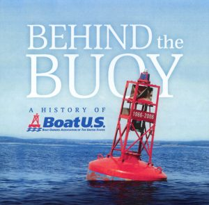 Behind the Buoy: A History of BoatU.S.