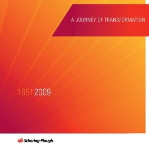 A Journey of Transformation, 1851 to 2009: Schering-Plough (2009)