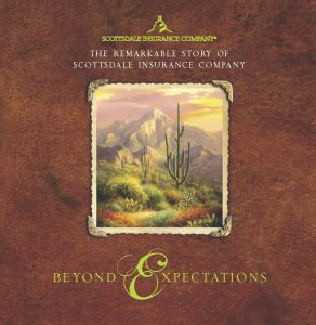 Beyond Expectations: The Remarkable Story of Scottsdale Insurance Company (2012)
