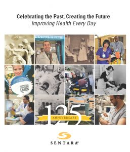 Celebrating the Past, Creating the Future, Improving Health Every Day: Sentara Healthcare (2013)